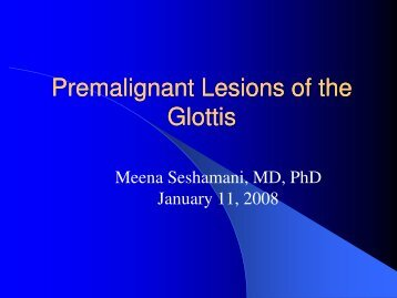 Premalignant Lesions of the Glottis