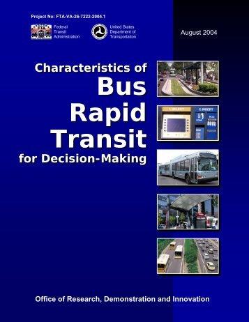 Bus Rapid Transit Bus Rapid Transit - Federal Transit Administration ...