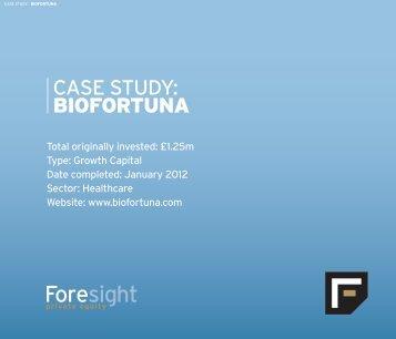 CASE STUDY: BIOFORTUNA - Foresight Group