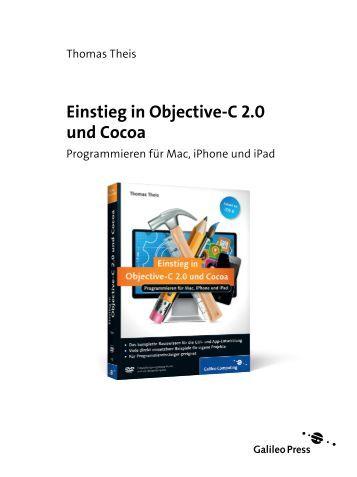 Einstieg in Objective-C 2.0 und Cocoa (PDF) - Galileo Computing