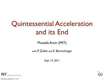 Quintessential acceleration and its end
