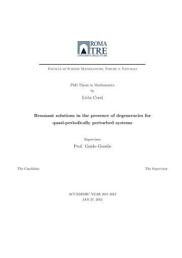 Livia Corsi Resonant solutions in the presence of degeneracies for ...