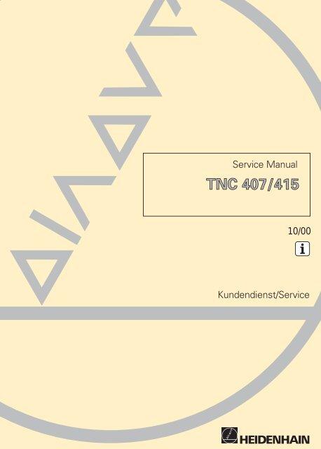 Service Manual TNC 407 / TNC 415 - heidenhain - DR. JOHANNES ...
