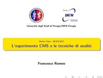 L'esperimento CMS e le tecniche di analisi - Fisica