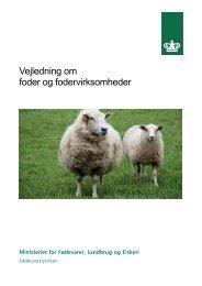 Vejledning om foder og fodervirksomheder - Fødevarestyrelsen