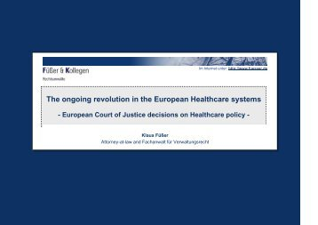 The ongoing revolution in the European Healthcare systems