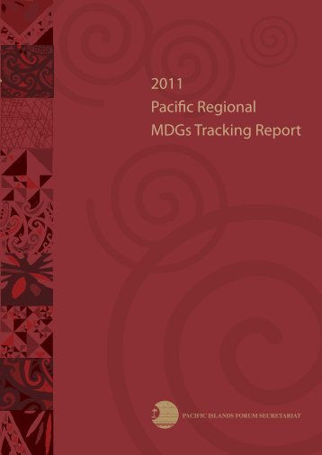 2011 Pacific Regional MDGs Tracking Report - Pacific Islands Forum ...