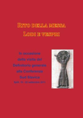 Rito della messa Lodi e vespri - Franjevačka provincija Presvetog ...