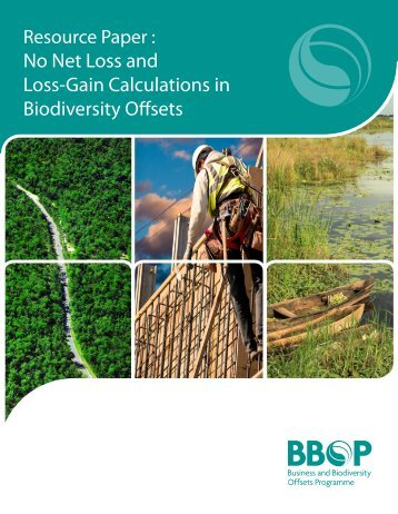 No Net Loss and Loss-Gain Calculations in ... - Forest Trends