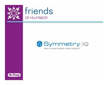 Symmetry IQ - Friends of Hu-Friedy