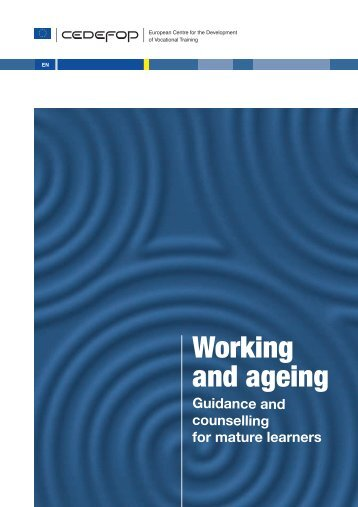 Working and ageing - Cedefop - Europa