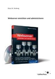 Webserver einrichten und administrieren - Galileo Computing