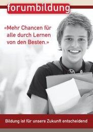 « Mehr Chancen für alle durch Lernen von den Besten.» - Forum Bildung