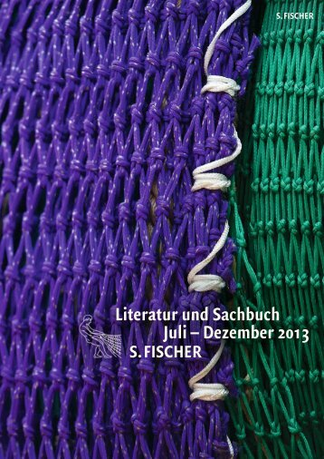Literatur und Sachbuch Juli – Dezember 2013 - S. Fischer Verlag