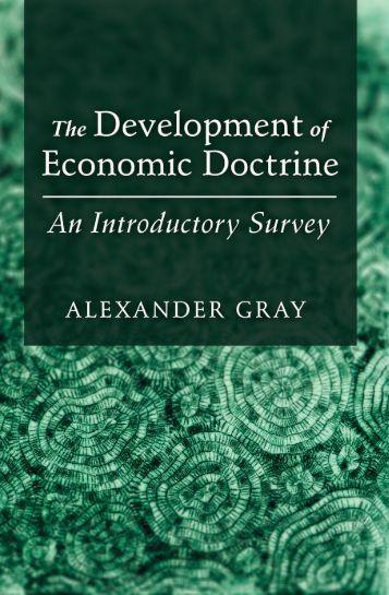 The Development of Economic Doctrine - Ludwig von Mises Institute