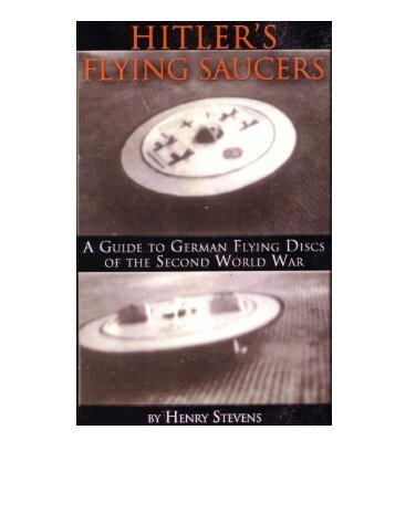 Hitler's.Flying.Saucers - Adolf Hitler and Third Reich Media