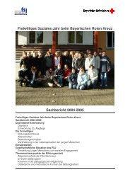 Sachbericht 2004-05 - Freiwilliges Soziales Jahr beim Bayerischen ...