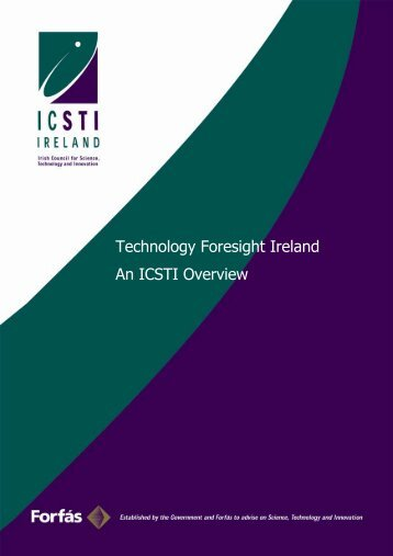 Technology Foresight Ireland - an ICSTI Overview - Advisory ...