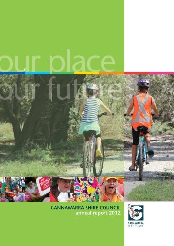 annual report 2012 - Gannawarra Shire Council