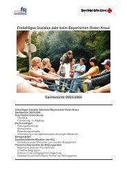 Sachbericht 2003-04 - Freiwilliges Soziales Jahr beim Bayerischen ...