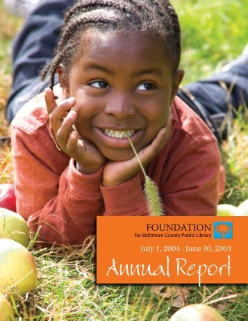 Annual Report - Foundation for Baltimore County Public Library