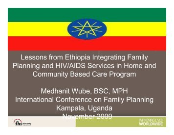 Lessons from Ethiopia Integrating Family Planning and HIV/AIDS ...