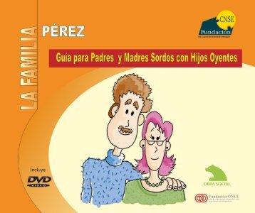 La familia Pérez - Fundación CNSE