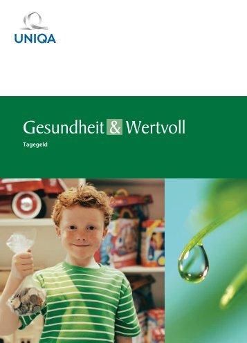 Gesundheit & Wertvoll Tagegeld - Uniqa Versicherungen AG