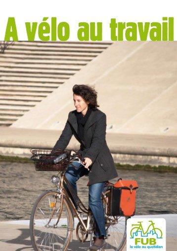 A vélo au travail - Fédération française des Usagers de la Bicyclette