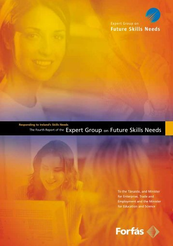 Fourth Report of the Expert Group on Future Skills Needs - Forfás