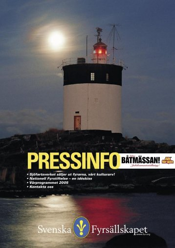 Sjöfartsverket säljer ut fyrarna, vårt kulturarv! - Svenska Fyrsällskapet