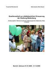 Quartiersarbeit zur städtebaulichen Erneuerung der Siedlung ...