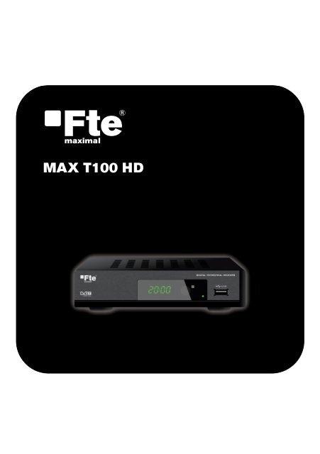 MAX T100 HD - FTE Maximal