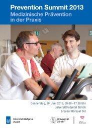 Prevention Summit 2013 - Fortbildung - UniversitätsSpital Zürich
