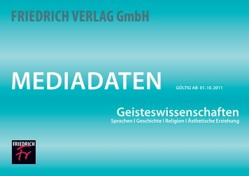 Friedrich Verlag gmbh Mediadaten GÜLtiG aB 01. 10. 2011 ...