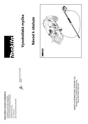 Návod k použití Vysokotlaký čistič MAKITA HW131