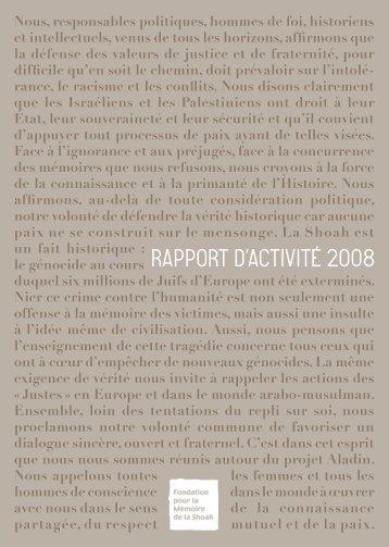 rapport d'activité 2008 - Fondation pour la Mémoire de la Shoah