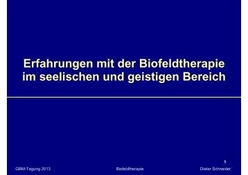 Erfahrungen mit der Biofeldtherapie im seelischen und geistigen ...