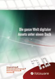 Die ganze Welt digitaler Assets unter einem Dach Die ... - FotoWare