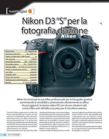 "Nikon D3 ""S"" per la fotografia d'azione - Fotografia.it"