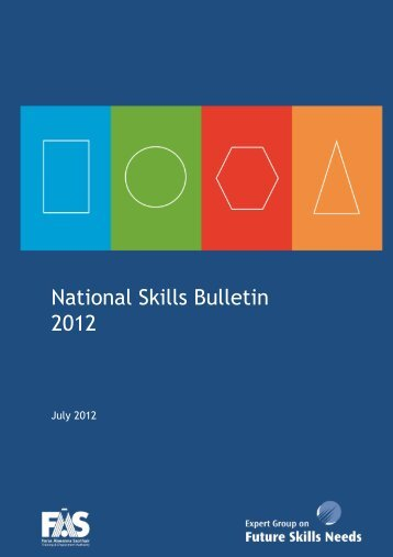 National Skills Bulletin 2012 (PDF, 142 pages, 4533KB) - Skills Ireland