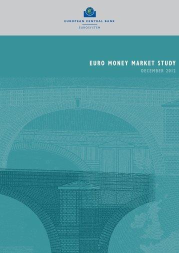 Euro money market study, December 2012 - Financial Risk and ...