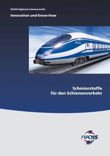 Schmierstoffe für den Schienenverkehr - fuchs europe schmierstoffe ...