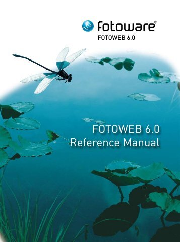 FOTOWEB 6.0 Reference Manual - FotoWare