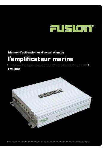 l'amplificateur marine - Fusion