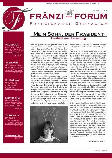 Ausgabe 1/2010 FRÄNZI – FORUM - Franziskanergymnasium Bozen