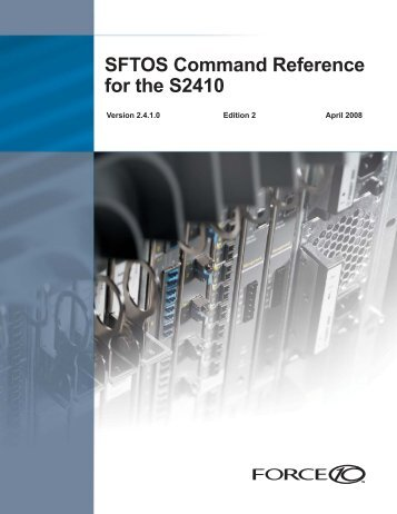 SFTOS Command Reference for the S2410 - Force10 Networks