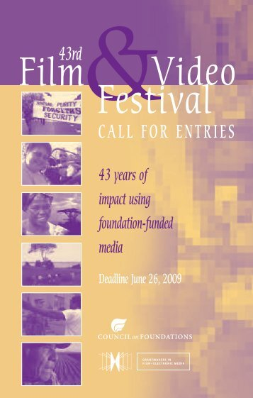 CALL FOR ENTRIES 43rd - Council on Foundations - Film & Video ...