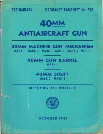 40mm Antiaircraft gun Mk I.pdf - Forgotten Weapons