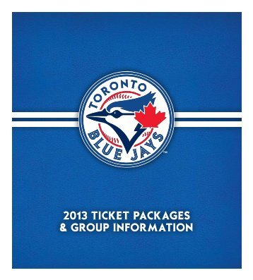 2013 TICKET PaCKaGES & GROUP INFORMaTION - MLB.com